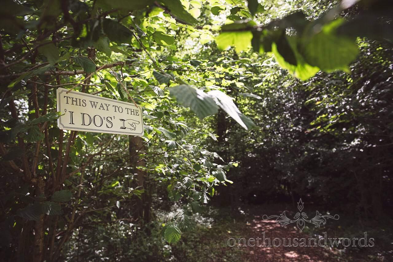 Wedding 'I Do's' sign at Coppleridge Inn woodland Wedding